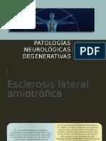 Patologías neurológicas degenerativas
