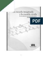 La Escuela Imaginada y la Escuela Vivida.pdf