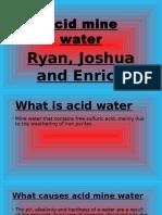 Acid Mine Water