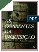 AS CORRENTES DA INQUISIÇÃO - Valerio Evangelisti .doc