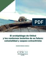 Colonialidad y Saqueo Extractivista Chiloe. Eduardo Mondaca