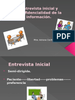 Entrevista inicial y Confidencialidad de la información.