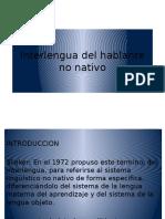 Interlengua Del Hablante No Nativo