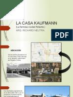 La Casa Kaufmann