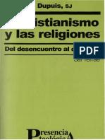 El Cristianismo y las Religiones. Del desencuentro al diálogo. Dupuis, Jacques
