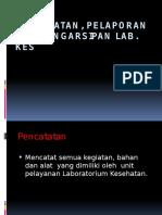 documents.tips_pencatatan-pelaporan-dan-pengarsipan-lab.pptx
