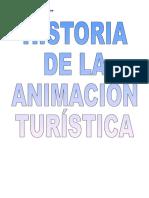 Historia de La Animacion Turistica Http