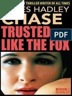 Trusted Like the Fox - James Hadley Chase.epub