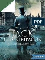 Jack el Destripador La leyenda continua - Gabriel Pombo.pdf