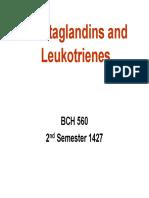 Prostaglandins and Leukotrienes
