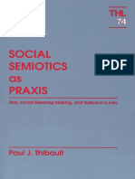 161500041 Paul J Thibault Social Semiotics as Praxis Text Meaning and Nabokov s Ada Theory and History of Literature 1991