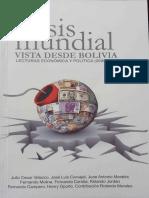 Carvajal, Crisis Mundial Vista de Bolivia
