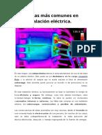 Las 3 Fallas Más Comunes en Una Instalación Eléctrica