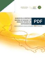 Avances en La Construccion de La Politica Regional de Igualdad y Equidad de Genero (PRIEG) Del Sistema de La Integracion Centroamericana (SICA)