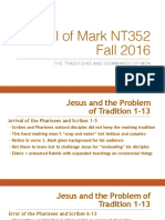 The Traditions and Commands of Men Mark 7.1_37 NT352 Fall 2016