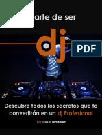 EL ARTE DE SER DJ