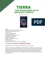 TIERRA, Las Claves Pleyadianas de la Biblioteca Viviente, Bárbara Marciniak
