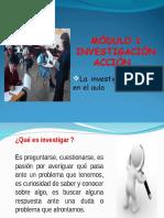 MODULO 1 La investigacion accion en el aula - copia.ppt