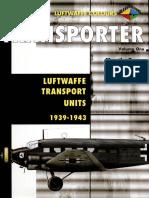 Transporter.1.Luftwaffe.Transport.Units.1939.1943.(Luftwaffe.Colours)_p30download.com.pdf