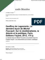 Geoffroy de Lagasnerie, La Dernière Leçon de Michel Foucault. Sur Le Néolibéralisme, La Théorie Et La Politique, Paris, Editions Fayard, 2012, 175 p.