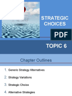 Topic 6- Strategic Choices