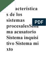 Características de Los Sistemas ProcesalesSistema