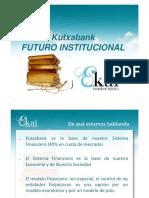 EL FUTURO INSTITUCIONAL DE KUTXABANK