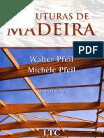 Livro - Estruturas de Madeira - Walter Pfeil