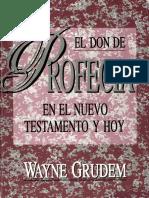 Wayne Grudem El Don de Profecia en El Nt y Hoy
