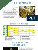 Bolsa de Los Metales