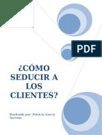 ¿CÓMO SEDUCIR A LOS CLIENTES_