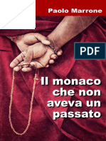 Il Monaco Che Non Aveva Un Passato (Italian Edition)