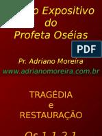 (2) Exposição de Oséias 1.1-2.1- Tragédia e Restauração