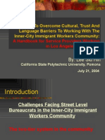 HOW TO OVERCOME CULTURAL, TRUST AND LANGUAGE BARRIERS TO WORKING WITH THE INNERCITY IMMIGRANT WORKERS COMMUNITY
