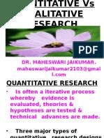quantitativevsqualitativeresearch-140401060557-phpapp02