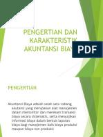 (1) Pengertian Dan Karakteristik Akuntansi Biaya