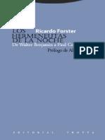Forster Ricardo - Los Hermeneutas de La Noche, De Walter Benjamin a Paul Celan,
