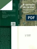 A Corrosão do Caráter Conseqüências Pessoais do Trabalho no Novo Capitalismo-Richard Sennett.pdf