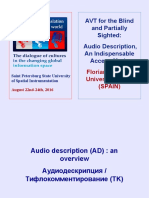 Audio Description - Audiovisual Accessibility for the Blind