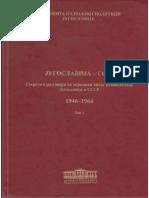 Jugoslavija - SSSR 1946-1964 Zbirka dokumenata
