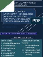 Bismillah Kelompok 6 Etika Akuntan Indonesia & Global