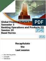 GFMP Sem 3 Session 10 - Basel Norms
