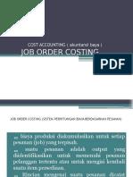 Job Costing. NAMA  AMMI RAHMITA NIM  1494041013.pptx