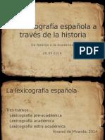 La Lexicografía Española a Través de La Historia