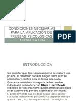 CONDICIONES NECESARIAS PARA LA APLICACIÓN DE  PRUEBAS  PSICOLÓGICAS