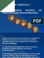 Eje Temático 1 Generalidades Acerca de Odontología Restauradora