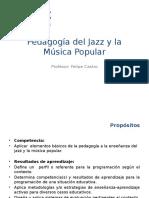 Pedagogia Del Jazz y La Musica Popular