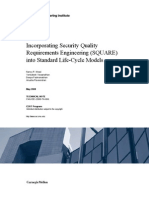 Incorporating Security Quality Requirements Engineering (SQUARE) into Standard Life-Cycle Model