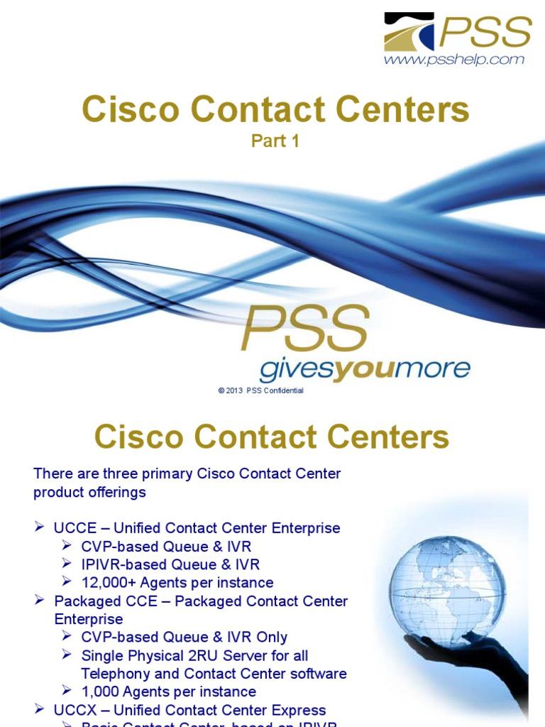 131003 PSS PSO Cisco CC Overview Part 1 | Interactive Voice