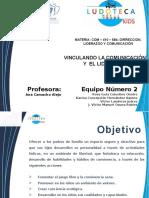 Equipo 2_TE1_VINCULANDO LA COMUNICACIÓN Y EL LIDERAZGO.pptx